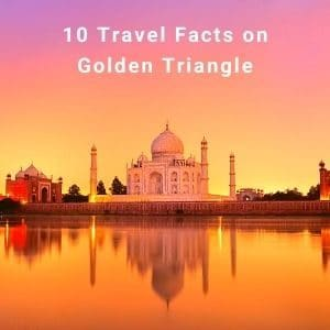 Travel-Facts-on-Golden-Triangle