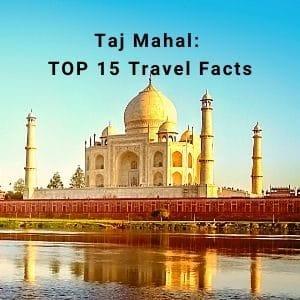 Taj Mahal TOP 15 Travel Fact